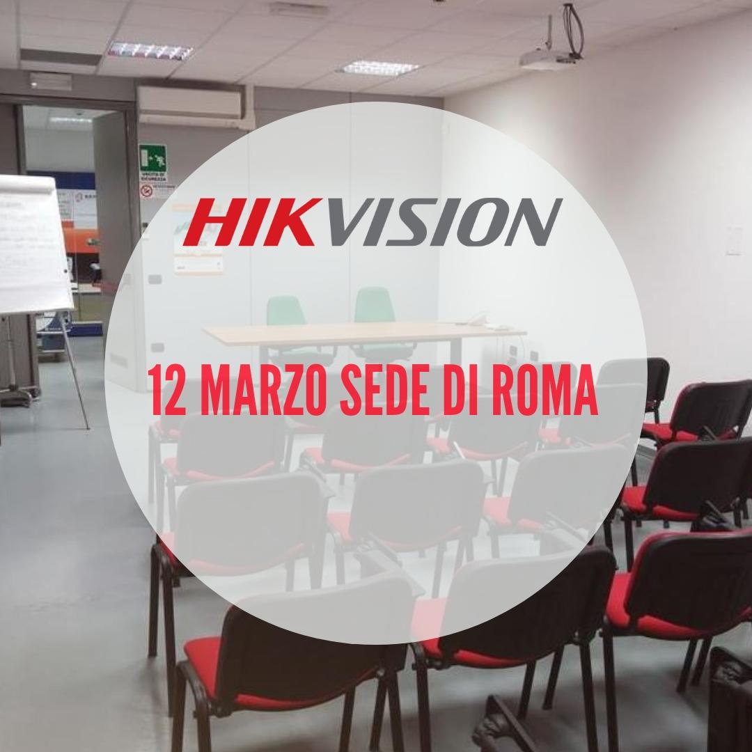 Hikvision Tour: 12 marzo nella sede di Roma